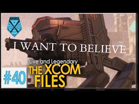 XCOM 2: Live and Legendary #40 - THE XCOM FILES