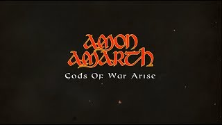 Amon Amarth Gods Of War Arise Lyric Video