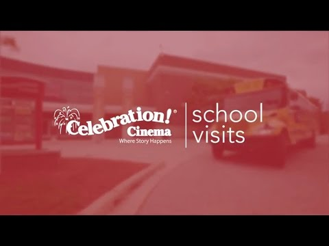 Celebration Cinema School Visits V2 HD