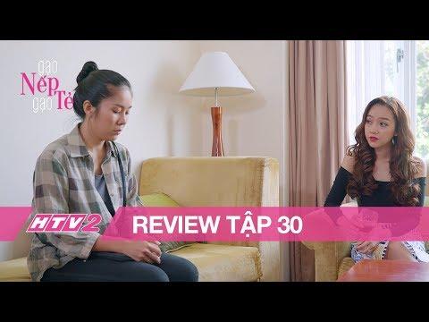 GẠO NẾP GẠO TẺ - Tập 30 | Đối mặt với nhân tình của chồng, Hương quyết giữ lấy gia đình - (REVIEW)