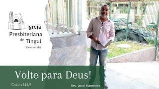 Volte para Deus  - Minuto da Palavra - IPB Tingui