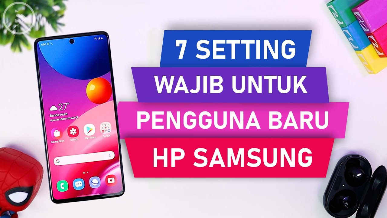 7 Setting WAJIB Untuk Pengguna Baru HP Samsung - Aktifkan Setting Ini Biar HP Lebih MUDAH Digunakan