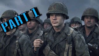 Call of Duty WWII Walkthrough Part 1 - D-Day (INTRO)