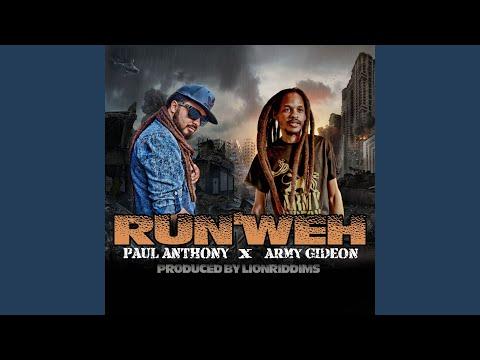Run'weh (feat. Army Gideon)