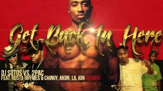 get buck in here remix dj sotos vs 2pac feat busta rhymes chingy akon lil jon