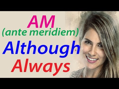 English words meaning and example sentences of although always am with translation in Hindi