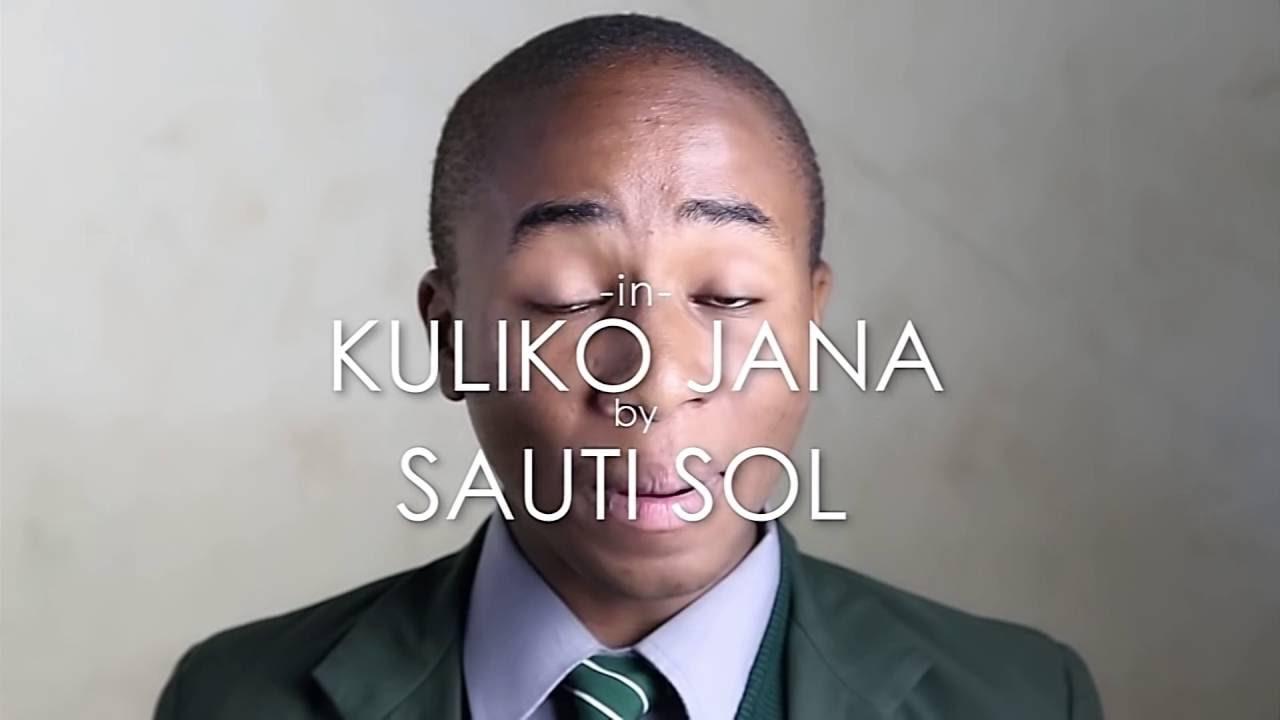 Download SAUTI SOL  - KULIKO JANA - UPPER HILL SCHOOL CHOIR (REDFOURTH CHORUS) cover Ft Flo