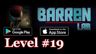 Barren Lab Level 19 (Android/ios) Gameplay