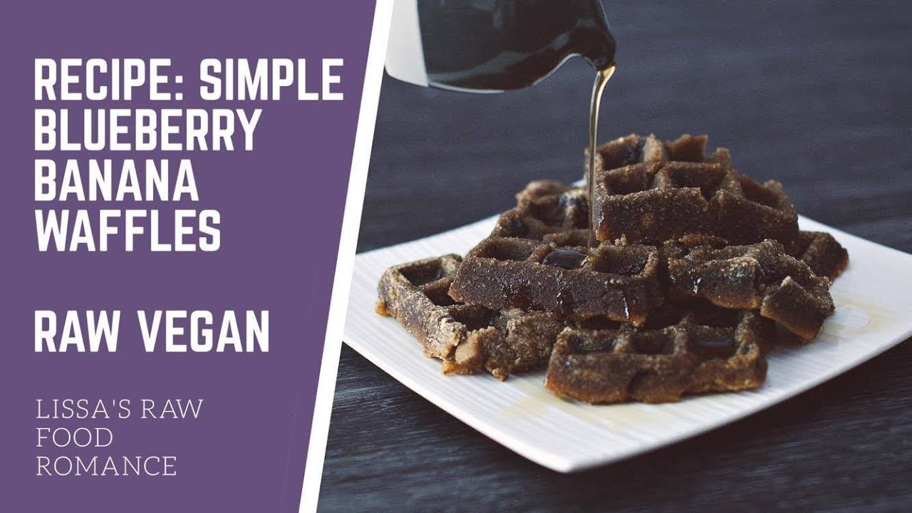 Vlogmas 8 recipe video simple blueberry banana waffles raw vlogmas 8 recipe video simple blueberry banana waffles raw food vegan forumfinder Images