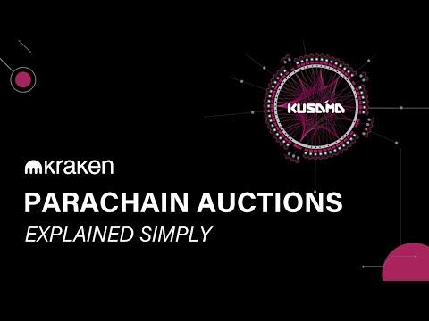 PARACHAIN AUCTIONS - EXPLAINED SIMPLY