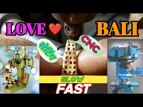 SLOW FAST GOLD LOVE BALI MAKING | CNC TOOLS | RAJA RAM VERTICAL HORIZONTAL DOUBLE HEAD MACHINE(GOLD)