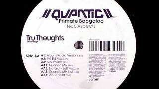 Quantic - Primate Boogaloo (Quantic Inst)