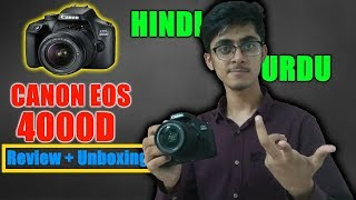 Canon EOS 4000d | UNBOXING and REVIEW .... #01 | Hindi/Urdu