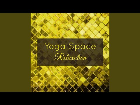 Yoga Space Relaxation – Restorative Yoga Asian Music