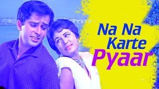 Na Na Karte Pyaar - Shashi Kapoor - Nanda - Jab Jab Phool Khile - Evergreen Bollywood Hit Songs