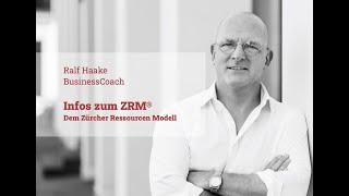 005 Informationen zum ZRM®, dem Zürcher Ressourcen Modell.