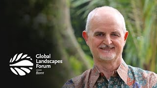 CIFOR@GLF: Creating a movement on sustainable landscapes