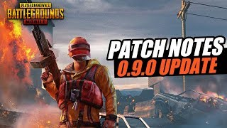 0.9.0 Update patch notes - pubg mobile