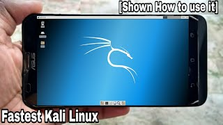 How to Run Fastest Kali Linux on Android Phone..!![With Use Tutorial]