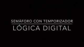 Video Semáforo con Temporizador || Lógica Digital download MP3, 3GP, MP4, WEBM, AVI, FLV Juli 2018
