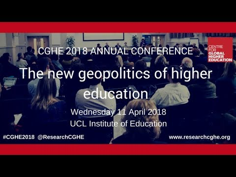 CGHE 2018 annual conference: The new geopolitics of higher education