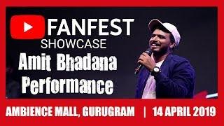 Amit Bhadana Live Performance at Youtube Fanfest Delhi 2019 | Ambience Mall Gurugram  |  Showcase |