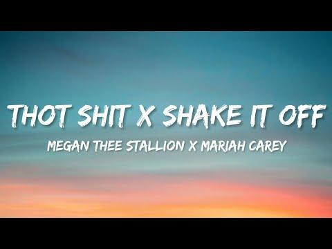 Megan Thee Stallion x Mariah Carey – Thot Shit x Shake It Off (Lyrics)(Tiktok Mashup)