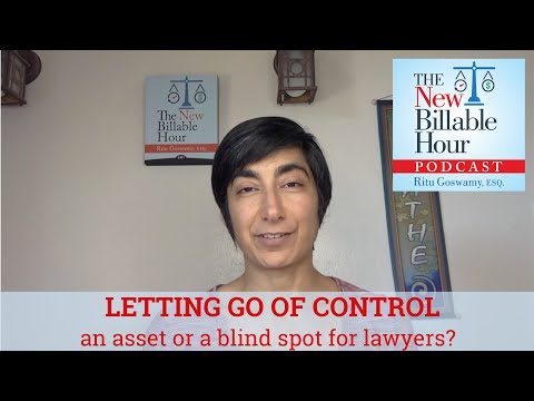 NBH026: Letting Go of Control...a lawyers biggest asset or blindspot?