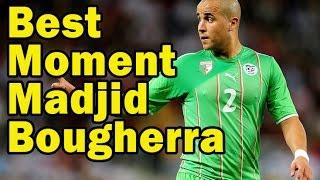 Best Football Moment of Madjid Bougherra 2017 Video