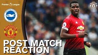 Pogba & Mourinho React to Brighton Defeat | Brighton 3-2 Manchester United