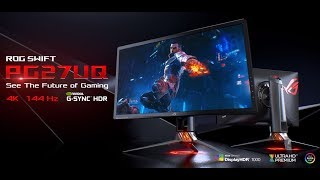 ROG Swift PG27UQ - See the Future of Gaming| ROG