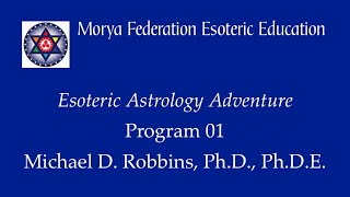Esoteric Astrology Adventure 1