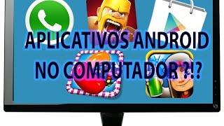 COMO INSTALAR APLICATIVOS ANDROID NO COMPUTADOR (Whatsapp,Clash of Clans,Candy Crush)