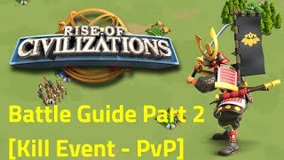 Rise of Civilizations - How to Battle Guide Part 2 - [Kill Event PvP] Minamoto Full Cavalry Guide