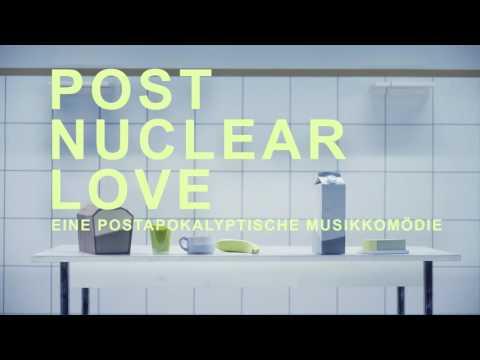 Post Nuclear Love   Trailer