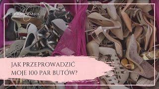 Jak przeprowadzić moje 100 par butów? (Honorata Skarbek)