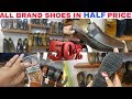 BRANDED PURE LEATHER SHOES | HALF PRICE | LEATHER WALLETS | LEATHER BELTS