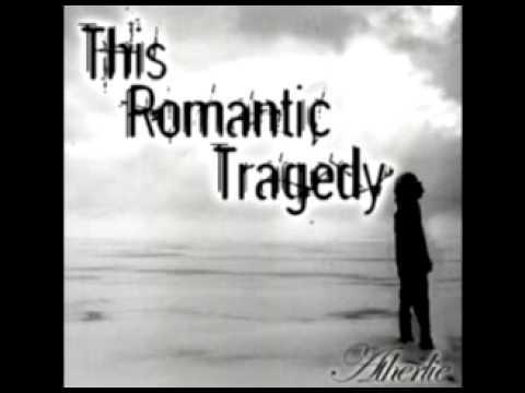 Seven Days Makes One Weak - This Romantic Tragedy lyrics