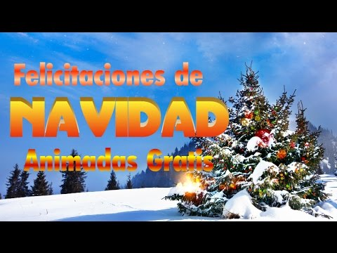 Felicitaciones de NAVIDAD animadas Gratis
