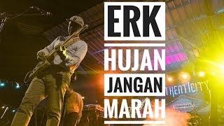 [HD] EFEK RUMAH KACA - HUJAN JANGAN MARAH | Live From Authenticity - Jambi 2019