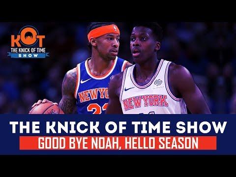 KNICKS PODCAST | Goodbye Noah, Hello Season Mp3