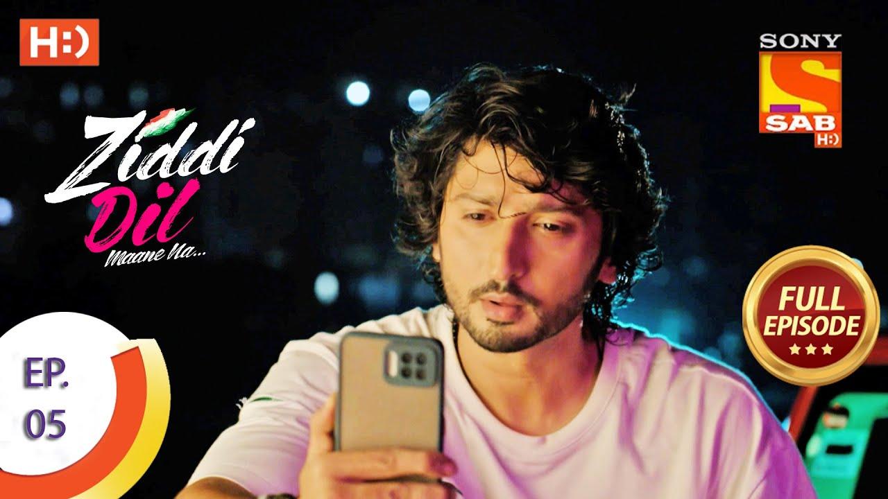 Download Ziddi Dil Maane Na - ज़िद्दी दिल माने ना - Ep 05 - Full Episode - 3rd September, 2021