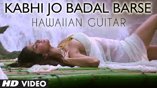 """Kabhi Jo Badal Barse"" | Jackpot Instrumental Song ""Hawaiian Guitar"" | Sachiin J Joshi, Sunny Leone"