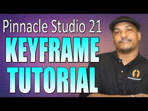 Pinnacle Studio 21 Ultimate   Keyframe Tutorial