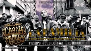 Crack Family - Tiempo Perdido Feat Rasjahonan [ La Familia ]