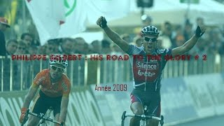 Philippe Gilbert : His road to the glory # 2 / Année 2009