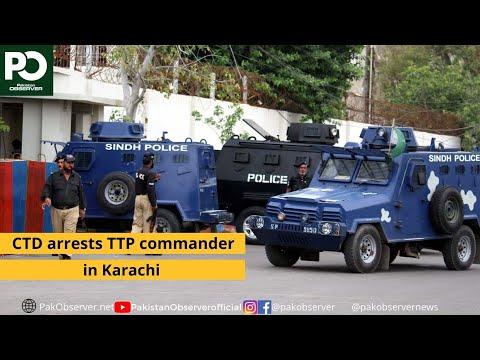 CTD arrests TTP commander in Karachi | Pakistan Observer