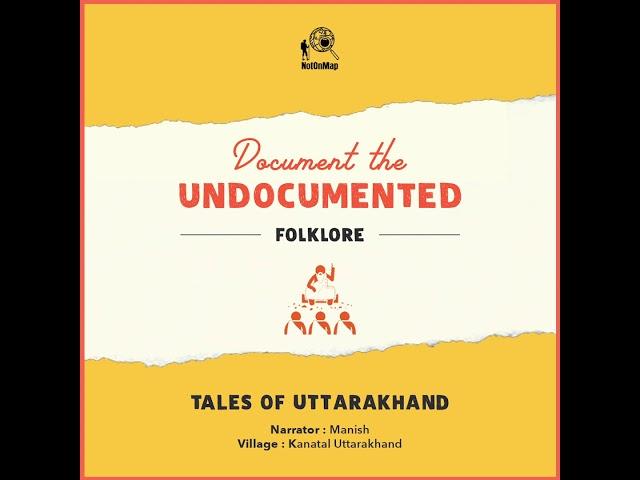 Untold story by Manish from kanatal Uttarakhand (Hindi)