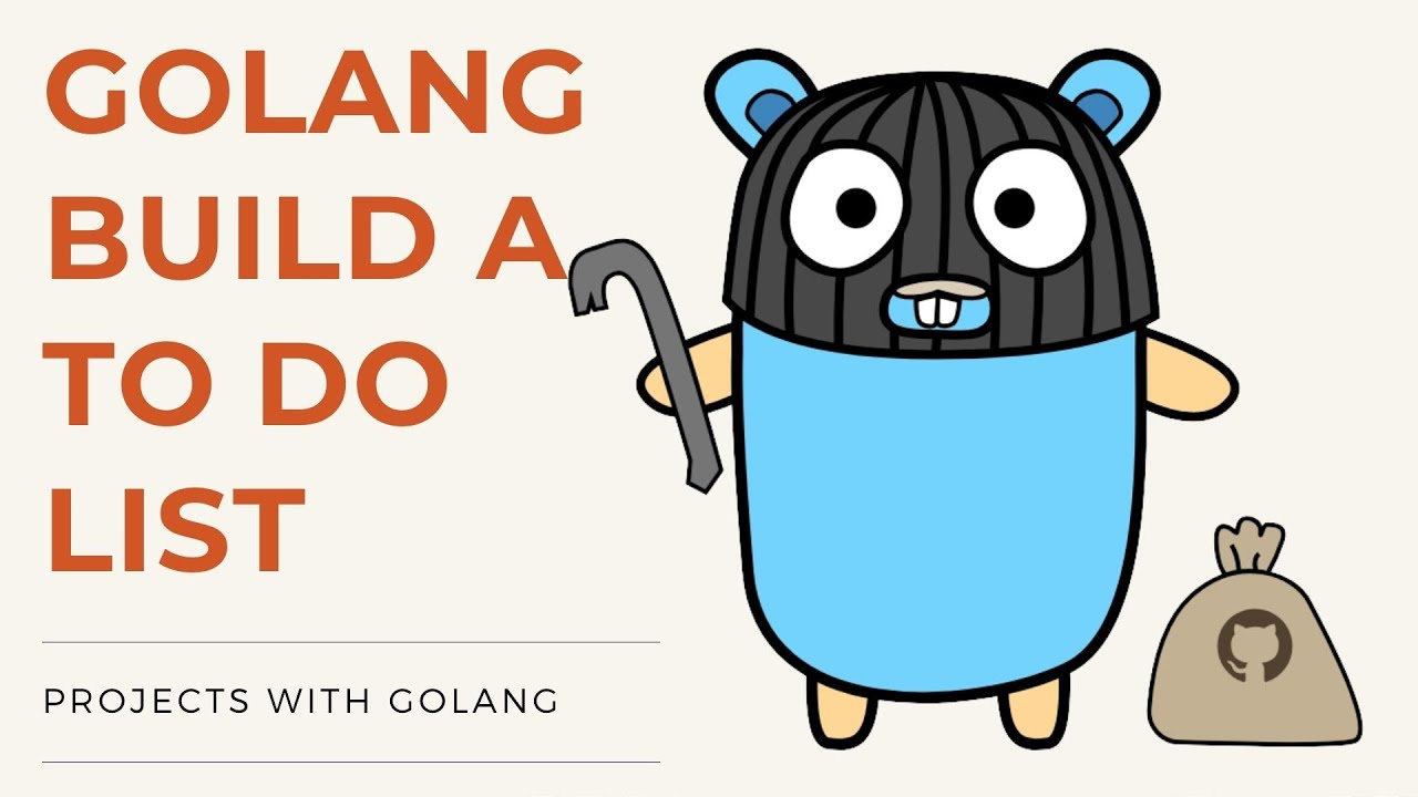 Golang 2021 Project - Build A Todo List In Golang - Part 3