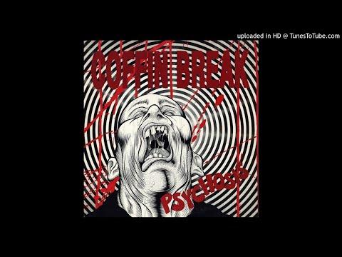 Coffin Break - Psychosis (Full Album)